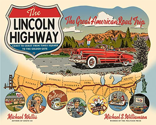 9780393341300: The Lincoln Highway: Coast to Coast from Times Square to the Golden Gate