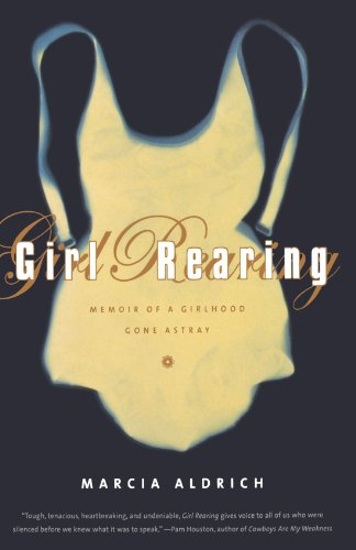9780393341553: Girl Rearing: Memoir of a Girlhood Gone Astray