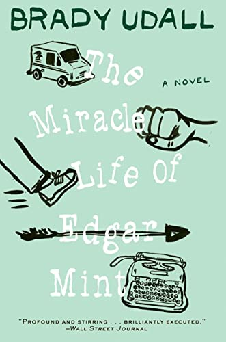 9780393341645: The Miracle Life of Edgar Mint: A Novel