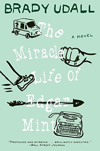 9780393341645: The Miracle Life of Edgar Mint: A Novel