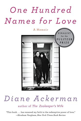 One Hundred Names for Love: Diane Ackerman