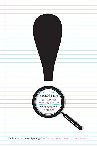 9780393341812: Microstyle: The Art of Writing Little