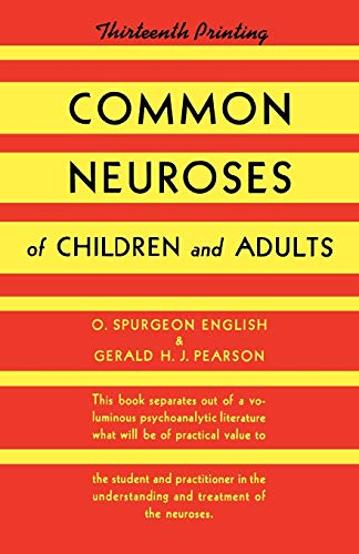 9780393341881: Common Neuroses of Children and Adults