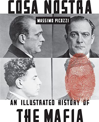 9780393341966: Cosa Nostra: An Illustrated History of the Mafia