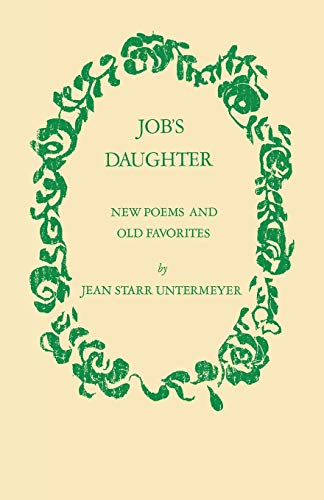 Job's Daughter: New Poems and Old Favorites: Untermeyer, Jean S.