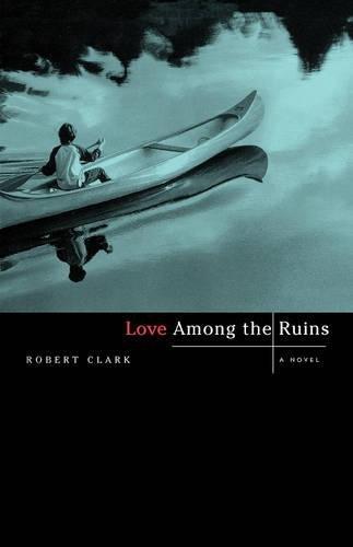 9780393342178: Love Among the Ruins: A Novel