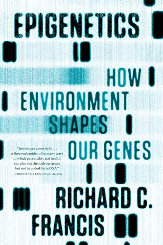 9780393342284: Epigenetics: How Environment Shapes Our Genes