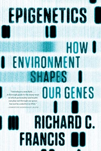9780393342284: Epigenetics: How Environment Shapes Our Genes