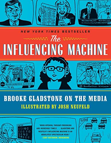9780393342468: The Influencing Machine - Brooke Gladstone on the Media