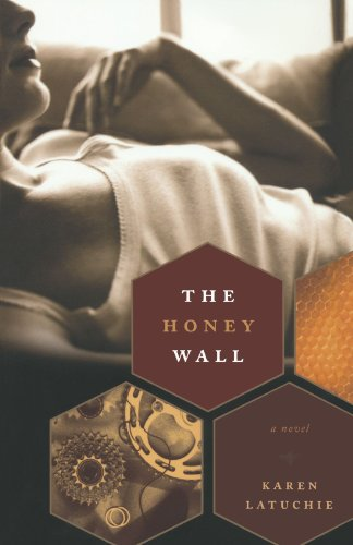 9780393342512: The Honey Wall