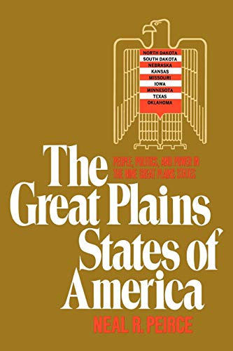 9780393342741: The Great Plains States of America: People, Politics, and Power in the Nine Great Plains States
