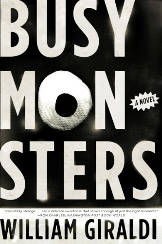 9780393342932: Busy Monsters: A Novel