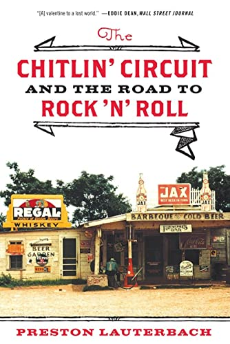 9780393342949: The Chitlin' Circuit: And the Road to Rock 'n' Roll