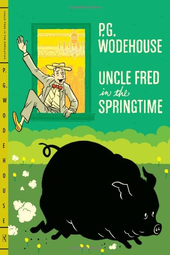 9780393343069: Uncle Fred in the Springtime