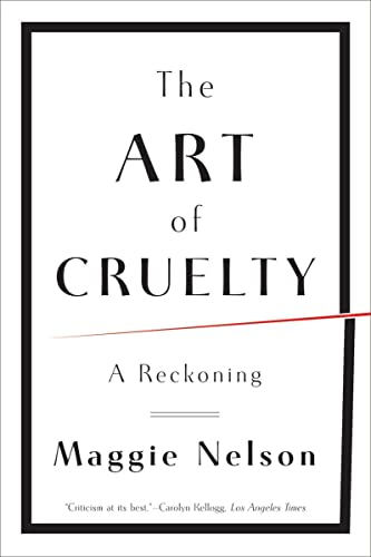 9780393343144: The Art of Cruelty: A Reckoning