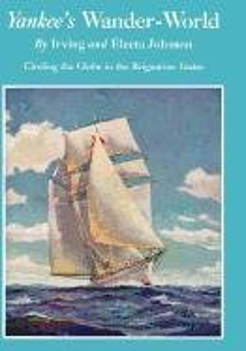 9780393343373: Yankee's Wander-World: Circling the Globe in the Brigatine Yankee