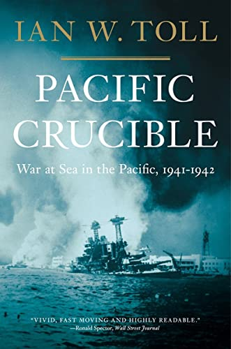 9780393343410: Pacific Crucible: War at Sea in the Pacific, 1941-1942