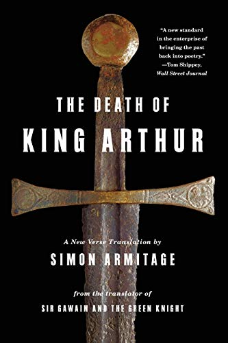 9780393343533: The Death of King Arthur: A New Verse Translation