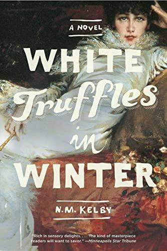 9780393343588: White Truffles in Winter: A Novel