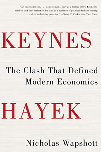 9780393343632: Keynes Hayek: The Clash that Defined Modern Economics