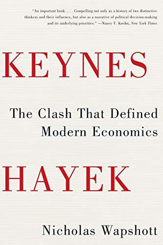 9780393343632: Keynes Hayek: The Clash that Defined Modern Economics