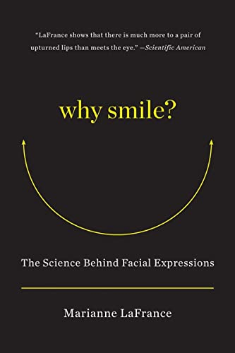 9780393344226: Why Smile?: The Science Behind Facial Expressions