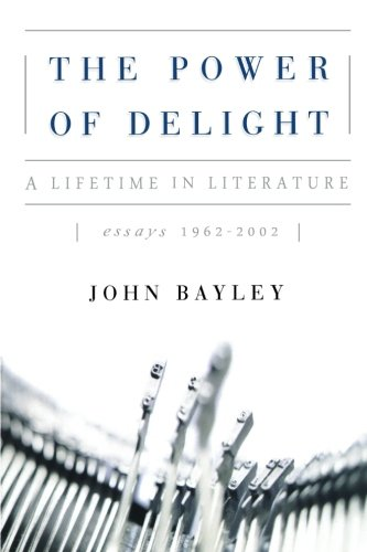 9780393344929: The Power of Delight: A Lifetine in Literature, Essays 1962-2002