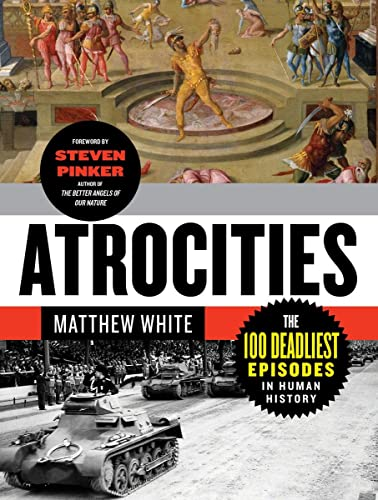 9780393345230: Atrocities: The 100 Deadliest Episodes in Human History
