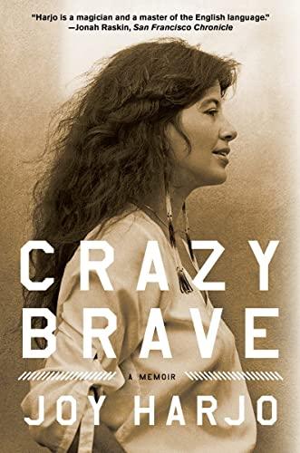 9780393345438: Crazy Brave: A Memoir
