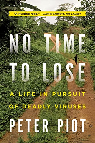 9780393345513: No Time to Lose: A Life in Pursuit of Deadly Viruses