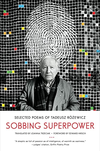 9780393345551: Sobbing Superpower: Selected Poems of Tadeusz Rozewicz