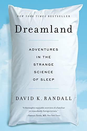 9780393345865: Dreamland - Adventures in the Strange Science of Sleep