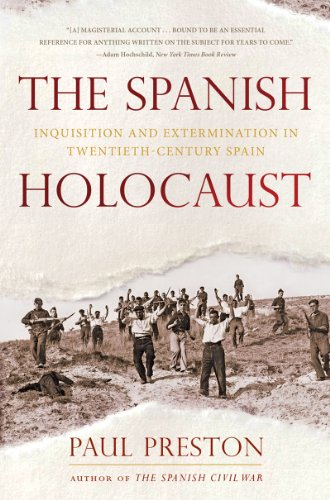 9780393345919: The Spanish Holocaust: Inquisition and Extermination in Twentieth-Century Spain