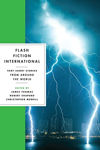 9780393346077: Flash Fiction International: Very Short Stories from Around the World