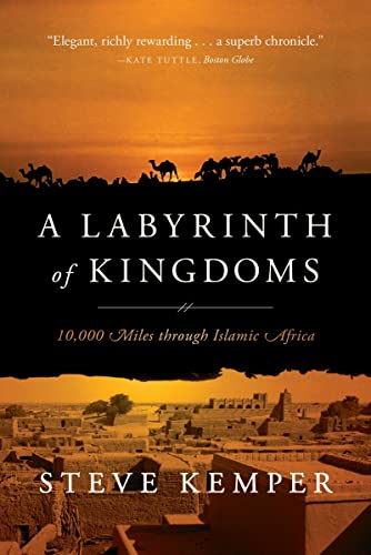 9780393346237: A Labyrinth of Kingdoms: 10,000 Miles through Islamic Africa