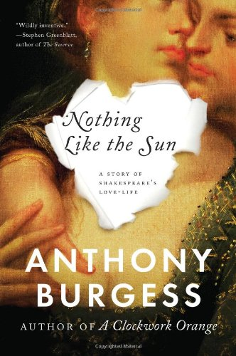 9780393346404: Nothing Like the Sun: A Story of Shakespeare's Love-life
