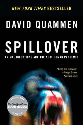9780393346619: Spillover - Animal Infections and the Next Human Pandemic