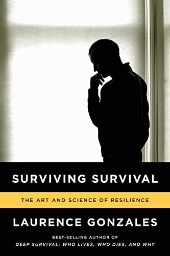 9780393346633: Surviving Survival: The Art and Science of Resilience