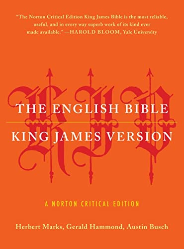 9780393347043: The English Bible, King James Version: The Old Testament and The New Testament and The Apocrypha: A Norton Critical Edition