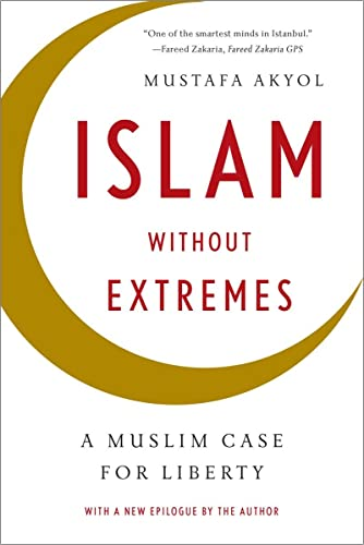 9780393347241: Islam without Extremes: A Muslim Case for Liberty