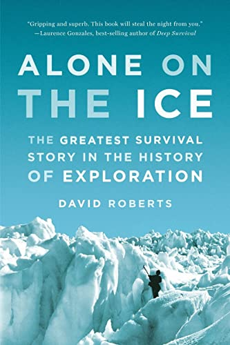 9780393347784: Alone on the Ice - The Greatest Survival Story in the History of Exploration