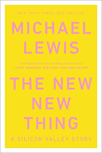 9780393347814: The New New Thing – A Silicon Valley Story