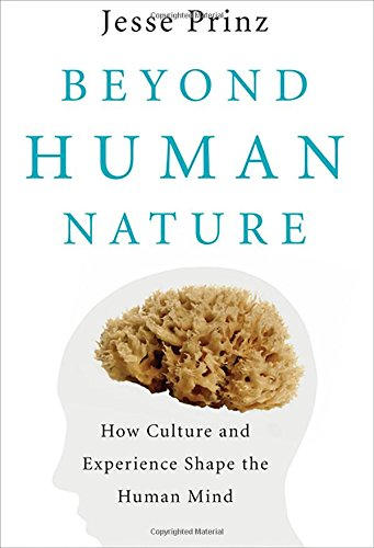 9780393347890: Beyond Human Nature: How Culture and Experience Shape the Human Mind