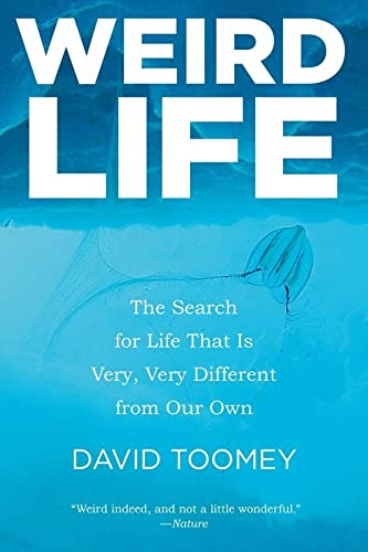 9780393348262: Weird Life: The Search for Life That Is Very, Very Different from Our Own