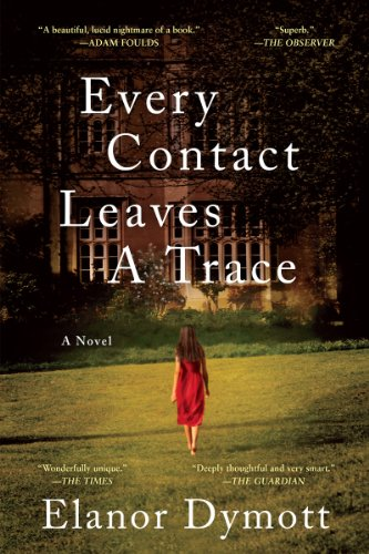 9780393348279: Every Contact Leaves A Trace: A Novel