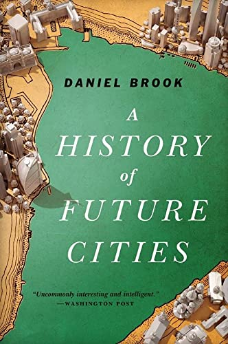9780393348866: A History of Future Cities