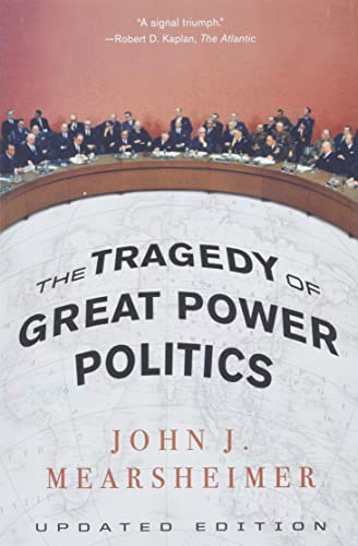 9780393349276: The Tragedy of Great Power Politics (Updated Edition)