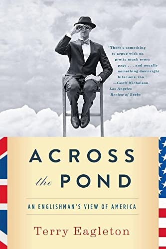 9780393349405: Across the Pond: An Englishman's View of America