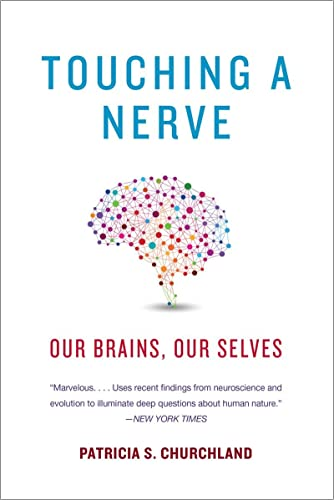 9780393349443: Touching a Nerve: Our Brains, Our Selves