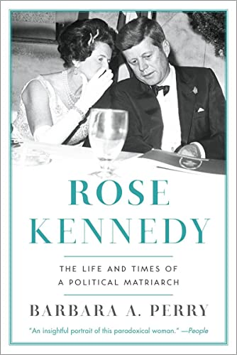 9780393349467: Rose Kennedy: The Life and Times of a Political Matriarch